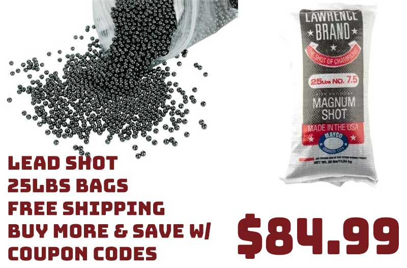 Lawrence Brand Lead Shot 25lb bags $84.99 FREE S&H Save $ w/ COUPONS