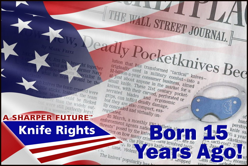 Knife Rights Was Born 15 Years Ago!