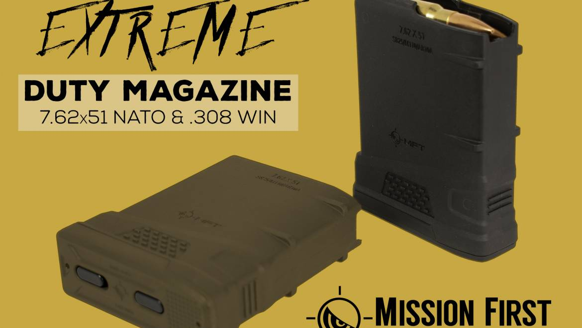 Mission First Tactical Announces MFT Extreme Duty Polymer Mag for 7.62×51 NATO
