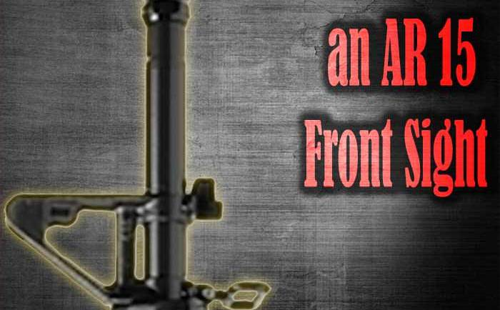 Removing an AR 15 A2 Front Sight